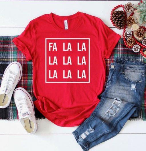 Fa La La La La Christmas Shirt ZNF08