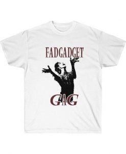 Fad Gadget t shirt ZNF08