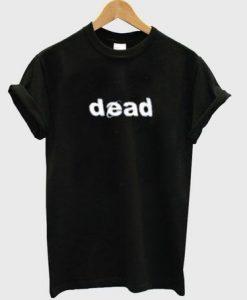dead t-shirt ZNF08