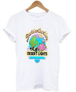 desert lights satisfaction t-shirt ZNF08