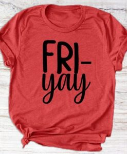 FRI-YAY T-Shirt ZNF08