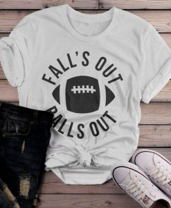 Fall's Out Balls Out Tshirt ZNF08