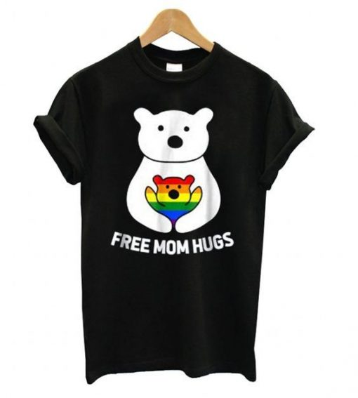 Free Mom Hugs T-Shirt znf08