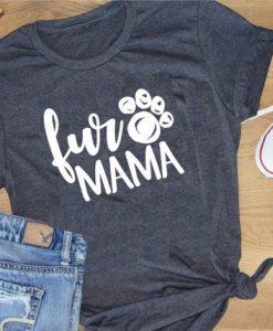 Fur Mama Shirt znf08