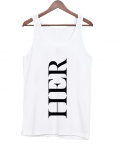 her font tank top