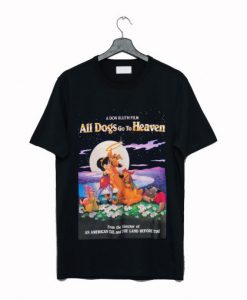 All Dogs Go To Heaven 1989 T-Shirt KM
