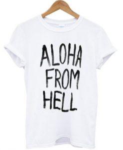 Aloha From Hell T-shirt