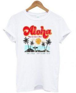 Aloha Keep Our Oceans Clean T Shirt KM