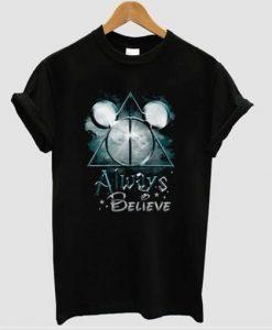Always Believe Harry Potter Mickey Mouse T-Shirt KM