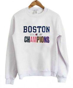 Boston City of Champions Sweatshirt - Copy