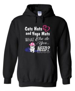 Cats Hats and Yoga Mats Hoodie THD