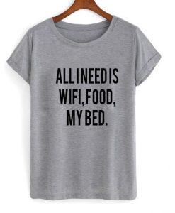 all i need is wifi tshirt