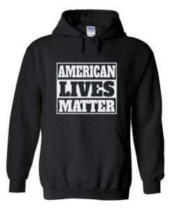 american lives matter hoodie THD