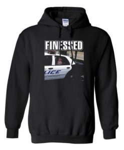 finessed hoodie
