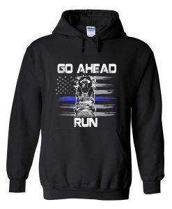go ahead run hoodie