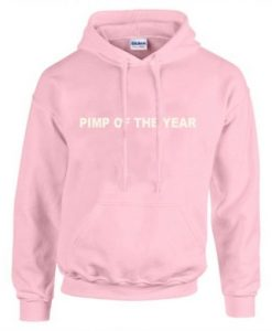 pimp of the year pink hoodies THD