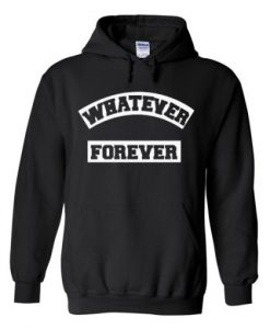 whatever forever hoodies THD