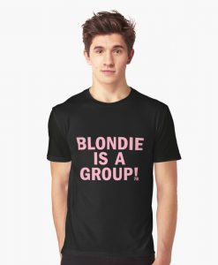 Blondie is a group 78 T-shirt THD