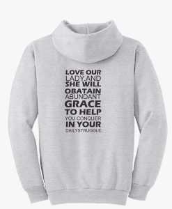 LOVE OUR LADY (BACK)HOODIE THD