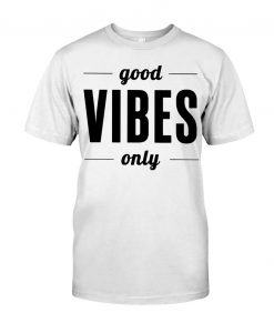 good vibes T-Shirt Classic THD