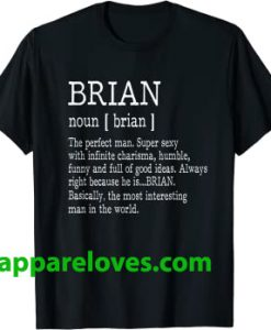 Adult Definition First Name Brian Men T-Shirt thd