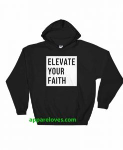 Elevate Your Faith Christian Hoodie THD