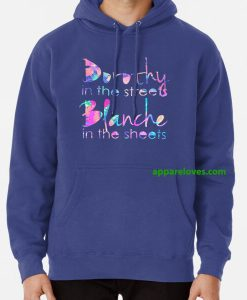 Golden Girls - Dorothy in the Streets hoodie thd