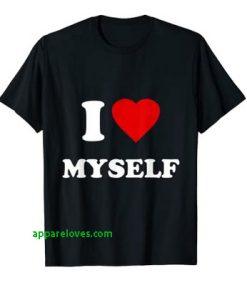 I Love Myself T-Shirt thd
