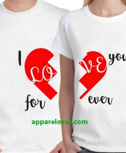 I Love You Forever Unisex Couple T-shirts thd