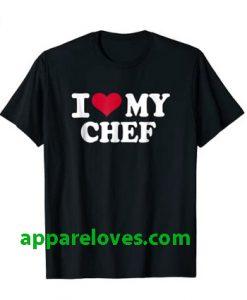 I love my chef T-Shirt thd