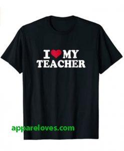 I love my teacher T-Shirt thd