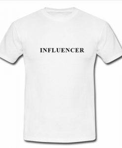 Influencer T Shirt THD
