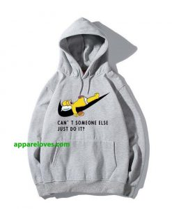 Just Do It Homer Simpson Can't Someone Else HOODIE CHICKEN THD