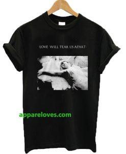 Louis Tomlinson Love Will Tear Us Apart T-shirt thd