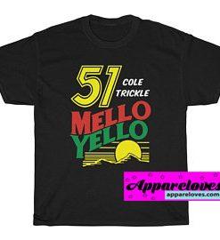 Mello yello t shirt THD