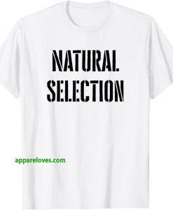 Natural Selection Shirt thd