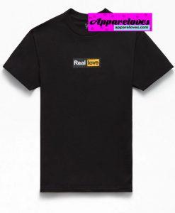 Real Love T-Shirt THD