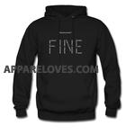 how do you feel fine hoodie THD
