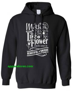 A Mother is Like a Flower Hoodie thd