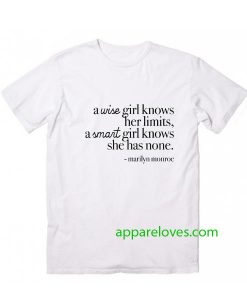 A Wise Girl Knows Her Limits T-Shirt thd