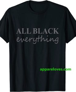 All Black Everything T-Shirt THD