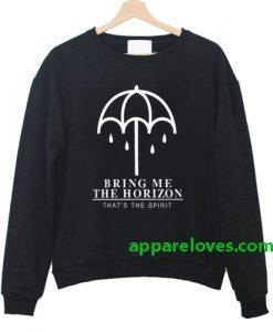 Bring Me The Horizon That's The Spirit Sweatshirt thd