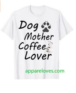 Dog mother coffee lover T-Shirt thd