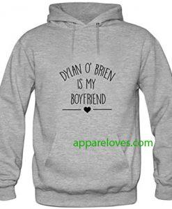 Dylan O'Brien is My Boyfriend Hoodies thd