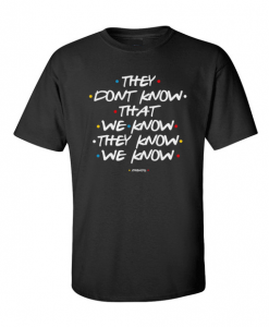 F.R.I.E.N.D.S. Quote T-Shirt thd