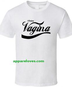 I Enjoy Vagina Funny Coke Coca Cola T Shirt THD