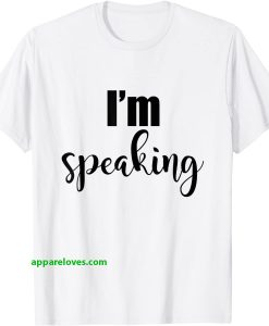 I'm Speaking I Have Power Listen To Me Shirt thd
