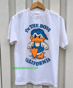 I'm The Boss California Duck T-Shirt thd