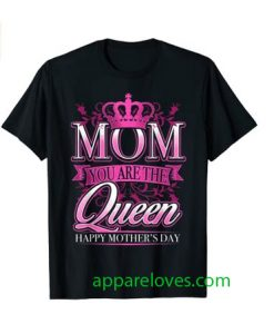 Mom You Are The Queen Pink Graphic shirt thd