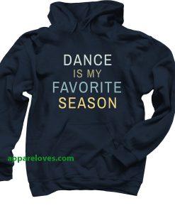 dance is my favorite person hoodie thd